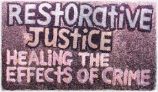 Restorative Justice: Healing the Effects of Crime
