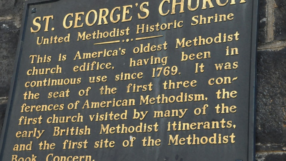 Sign outside of St. George's UMC. This is American's oldest Methodist Church Edifice, having been in continuous use since 1769.